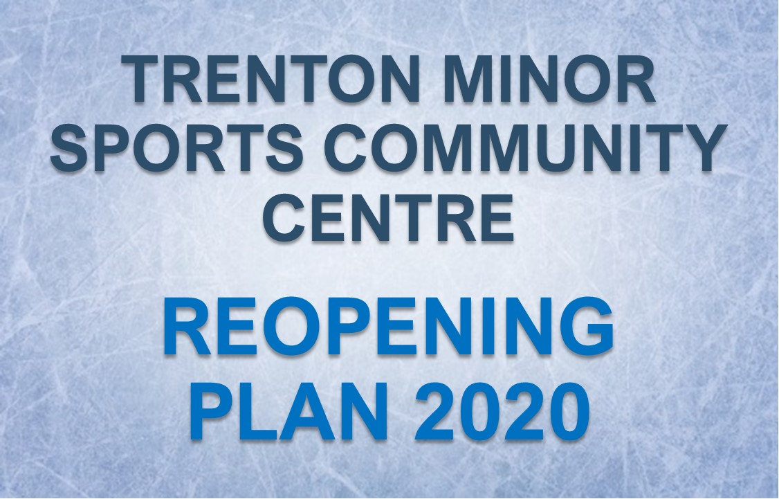 Trenton Minor Sports Community Centre Reopening Plan 2020